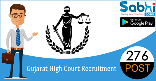 Gujarat High Court recruitment 276 Stenographer