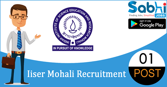 IISER Mohali recruitment 2018-19 notification apply for 01 Research Assistant