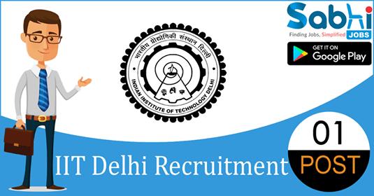 IIT Delhi recruitment 01 Project Attendant