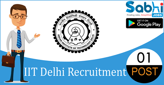 IIT Delhi recruitment 01 Project Associate