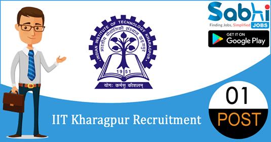 IIT Kharagpur recruitment 01 Senior/ Junior Project Officer