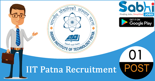 IIT Patna recruitment 2018-19 notification apply for 01 Training & Placement Officer