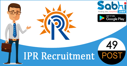 IPR recruitment 49 Trade Apprentices, Graduate Apprentices