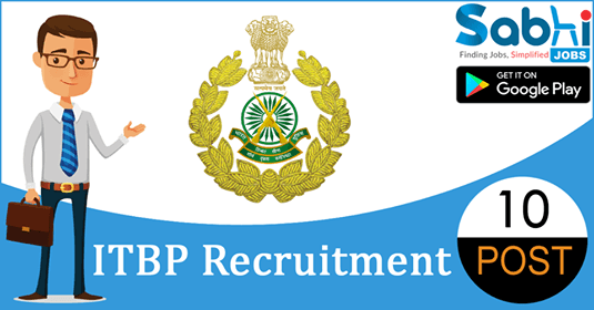 ITBP recruitment 2018-19 notification apply for 10 Assistant Commandant