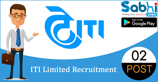 ITI Limited recruitment 2018-19 notification apply for 02 Secretarial Executives