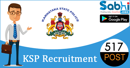KSP recruitment 517 Special Reserve Police Constable