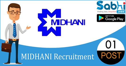 MIDHANI recruitment 2018-19 notification apply for 01 Consultant