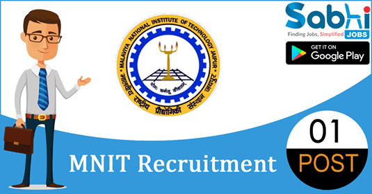 MNIT recruitment 2018-19 notification apply for 01 Project Fellow