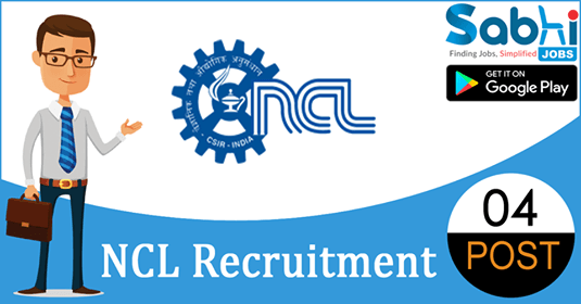NCL recruitment 2018-19 notification apply for 04 Project Assistant-II