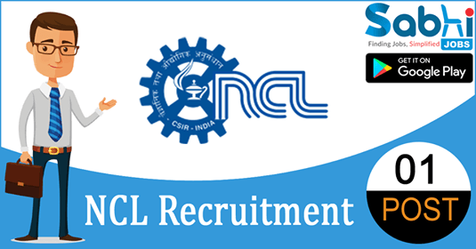 NCL recruitment 2018-19 notification apply for 01 Project Assistant