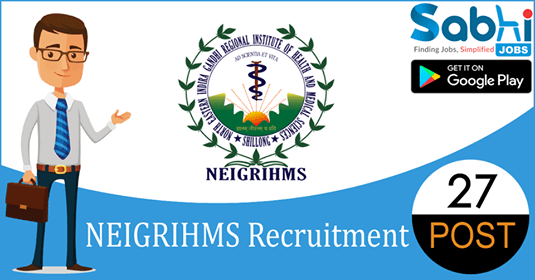 NEIGRIHMS recruitment 2018-19 notification apply for 27 Senior Resident Doctors
