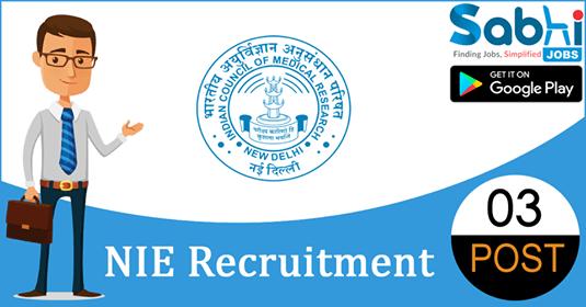 NIE recruitment 03 Scientist-B, Project Technician-III, ANM