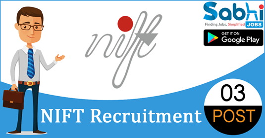 NIFT recruitment 03 Assistant Warden, Steno Grade-III, Library Assistant
