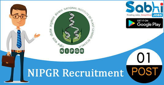 NIPGR recruitment 2018-19 notification apply for 01 Research Associate