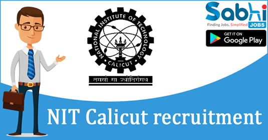NIT Calicut recruitment 2018-19 notification apply for Cluster Development Executive