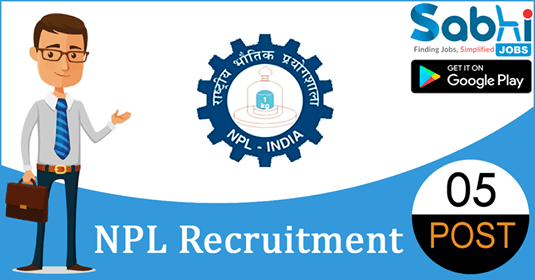 NPL recruitment 05 Junior Research Fellow, Research Associate
