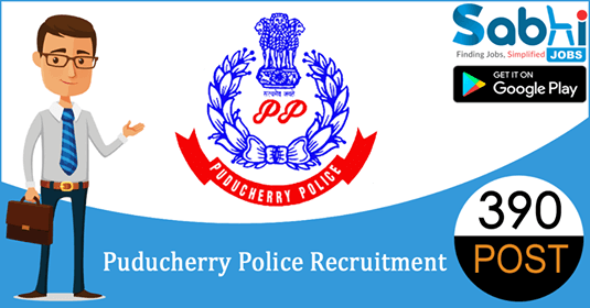 Puducherry Police recruitment 390 Police Constable