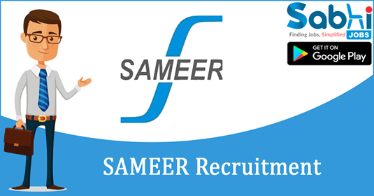 SAMEER recruitment Private Secretary, Project Management Assistant
