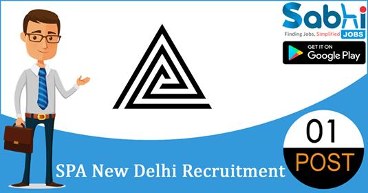 SPA New Delhi recruitment 01 Section Officer