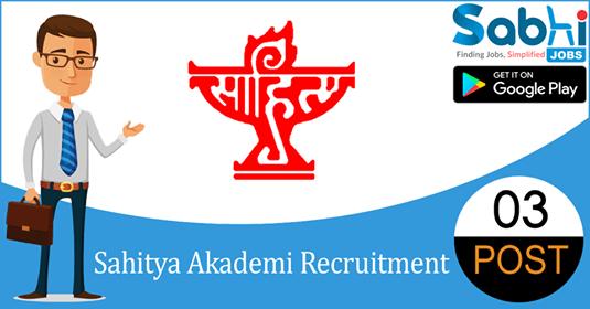 Sahitya Akademi recruitment 03 Deputy Secretary, Assistant Editor