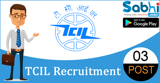 TCIL recruitment 03 Manager, Assistant Manager, Executive Trainee