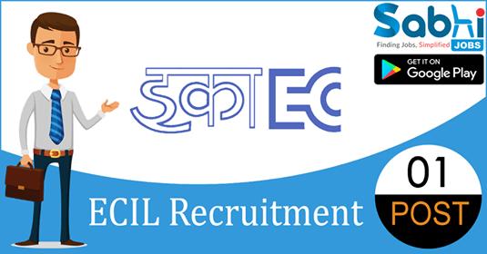 ECIL recruitment 2018-19 notification apply for 01 Junior Artisan
