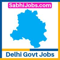 Delhi Govt Jobs 2020