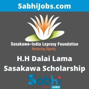 H.H Dalai Lama Sasakawa Scholarship 2020