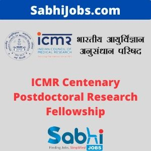 ICMR Centenary Postdoctoral Research Fellowship 2020