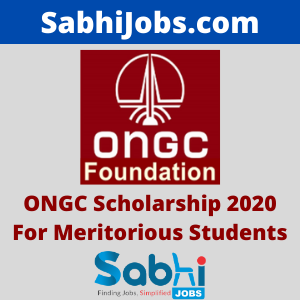 ONGC Scholarship 2020 For Meritorious Students