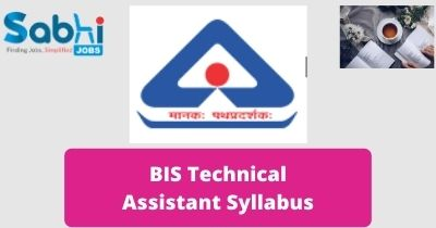 BIS Technical Assistant Syllabus