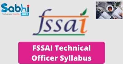 FSSAI Technical Officer Syllabus 2020