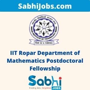 IIT Ropar Department of Mathematics Postdoctoral Fellowship 2020 – Last Date, Eligibility, Applications