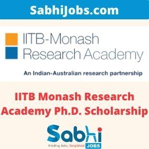 IITB Monash Research Academy Ph.D. Scholarship 2020