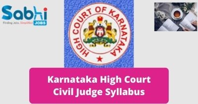 Karnataka High Court Civil Judge Syllabus 2020