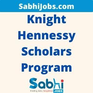 Knight-Hennessy Scholars Program 2020 – Last Date, Eligibility, Applications