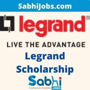 Legrand Scholarship 2020-21 – Last Date, Benefits, Eligibility, Applications