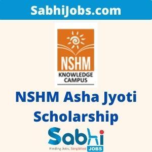 NSHM Asha Jyoti Scholarship 2020