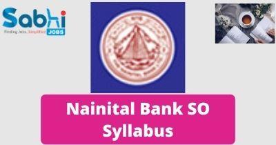 Nainital Bank SO Syllabus 2020