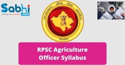 RPSC Agriculture Officer Syllabus