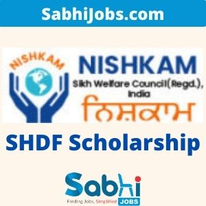 SHDF Scholarship 2020 – Last Date, Eligibility, Benefits, Applications