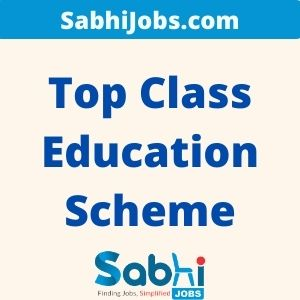 Top Class Education Scheme 2020 For SC Students 2020 – Last Date, Eligibility, Applications