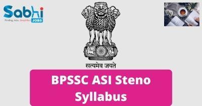 BPSSC ASI Steno Syllabus