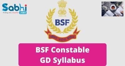 BSF GD Constable Syllabus