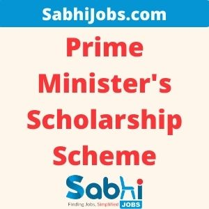 Prime Minister's Scholarship Scheme for Central Armed Police Forces and Assam Rifles 2020-21
