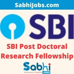 SBI Post Doctoral Research Fellowship 2020-21 – Last Date, Eligibility, Applications