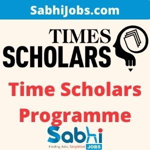 Time Scholars Programme 2020 – Last Date, Eligibility, Applications