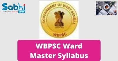 WBPSC Ward Master Syllabus