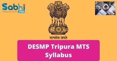 DESMP Tripura MTS Syllabus