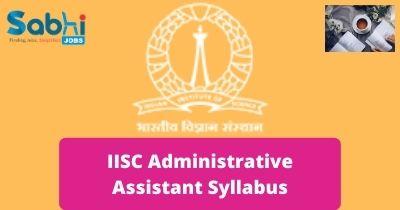 IISC Administrative Assistant Syllabus